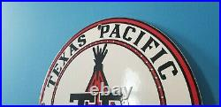 Vintage Texas Pacific Motor Oil Porcelain Gas Pump Plate Service Station Sign
